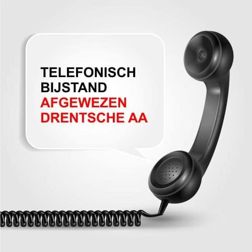 telefonisch bijstand afgewezen Drentsche Aa